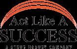 Act Like a Success